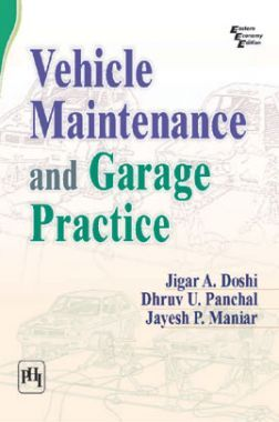 Vehicle Maintenance And Garage Practice