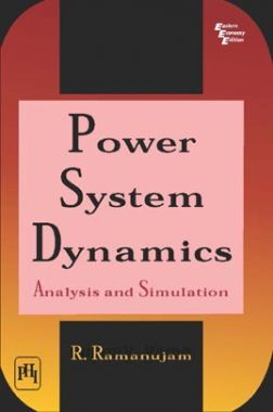 Power System Dynamics: Analysis And Simulation