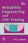 Reliability Engineering And Life Testing