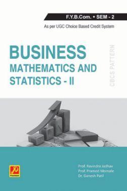 Business Mathematics and Statistics - II