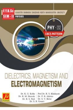 Dielectrics, Magnetism and Electromagnetism