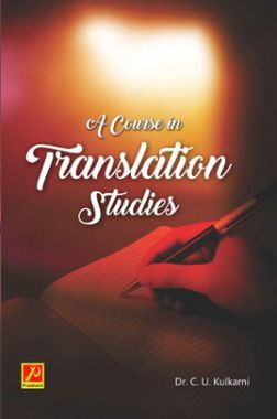 A Course In Translation Studies