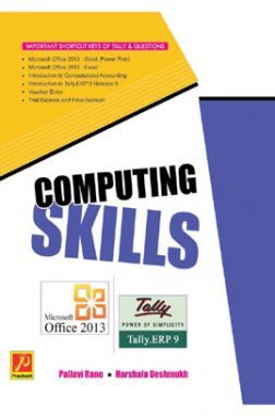 Computing Skills (MicrosOft Office 2013   Tally ERP 9)