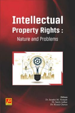 Intellectual Property Rights : Nature And Problems