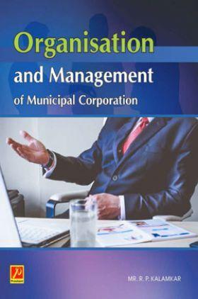Organisation and Management of Municipal corporation