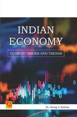 Indian Economy: Current Issues and Trends