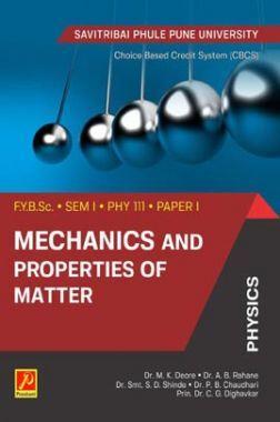 Mechanics And Properties Of Matter  (SPPU)