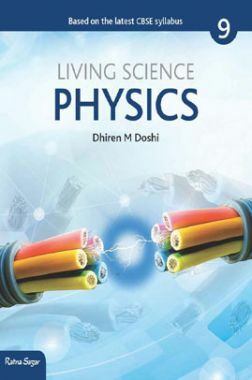 CBSE Living Science Physics For Class - IX