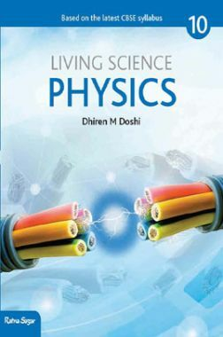 CBSE Living Science Physics For Class - X