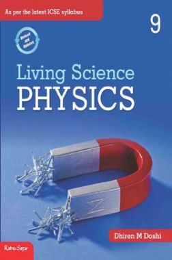 ICSE Living Science Physics For Class - IX