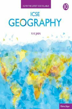 ICSE Geography For Class - X