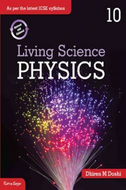 ICSE Living Science Physics For Class - X