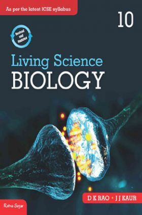 ICSE Living Science Biology For Class - X