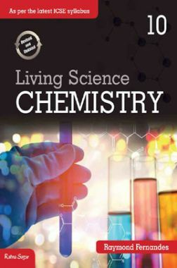 ICSE Living Science Chemistry For Class - X