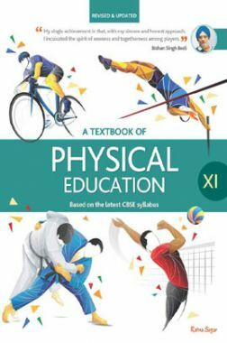 CBSE A Textbook Of Physical Education For Class - XI