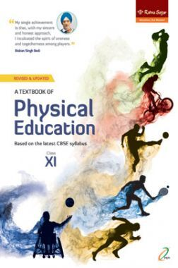 A Textbook Of Physical Education Class 11