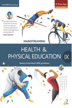 Mainstreaming Health And Physical Education Class 9