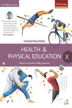 Mainstreaming Health And Physical Education Class 10