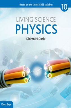 CBSE Living Science Physics Class X