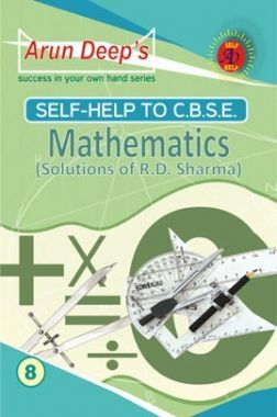 Self-Help to CBSE Mathematics For Class 8 (Solutions of RD Sharma)