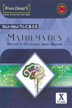 Self-Help to CBSE Mathematics For Class 10 (Solutions of RS Aggarwal)