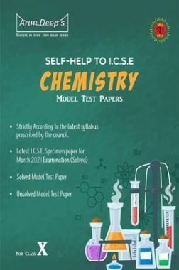 Self-Help to ICSE Model Test Papers Chemistry For Class 10