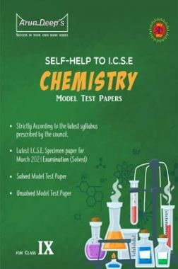 Self-Help to ICSE Model Test Papers Chemistry For Class 9