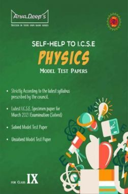 Self-Help to ICSE Model Test Papers Physics For Class 9