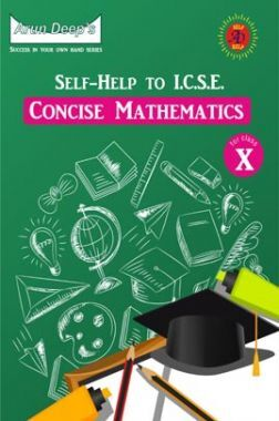 Self-Help to ICSE Concise Mathematics Class 10