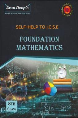 Self-Help to ICSE Foundation Mathematics Class 8