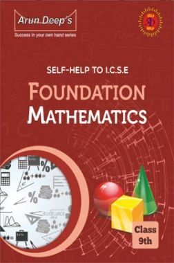 Self-Help to ICSE Foundation Mathematics Class 9