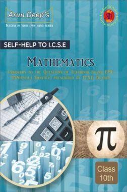 Self-Help To ICSE Frank EMU Mathematics Class 10 (Solutions of B.N. Shashtry)
