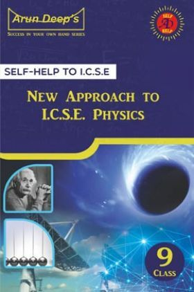 Self-Help To ICSE New Approach to Physics Class 9