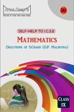 Self-Help To ICSE Mathematics Class 9 (Solutions of OP Malhotra)