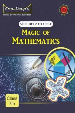 Self-Help To ICSE Together With Magic Of Mathematics Class 7