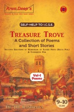 Self-Help To ICSE Treasure Trove A Collection Of Poem Class 9-10