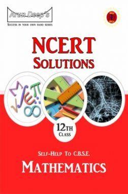 Self-Help To NCERT Solutions Mathematics Class 12