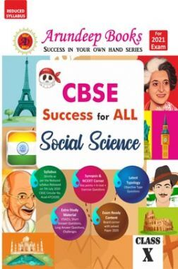 Arundeep's CBSE Success For Social Science Class 10 (Reduced Syllabus)