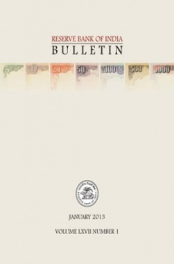 Reserve Bank of India Bulletin January 2013 Volume LXVII Number 1
