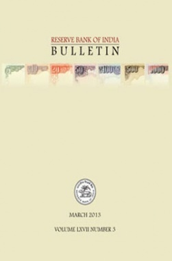 Reserve Bank of India Bulletin March 2013 Volume LXVII Number 3