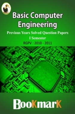 BookMark - Basic Computer Engineering - RGPV - Previous Year Solved Question Papers