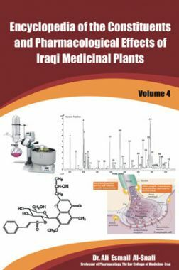 Encyclopedia Of The Constituents And Pharmacological Effects Of Iraqi Medicinal Plants Vol. 4