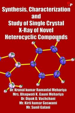 Synthesis, Characterization And Study Of Single Crystal X-Ray Of Novel Heterocyclic Compounds