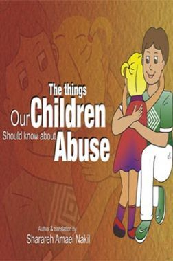 The Things Our Children Should Know About Abuse