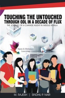 Touching The Untouched In A Decade Of Flux - The Journey Of A Change Agent In Middle Kerala