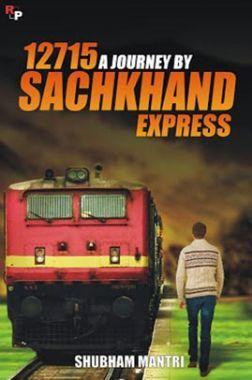 12715 - A Journey By Sachkhand Express