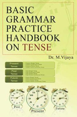 Basic Grammar Practice Handbook On Tense