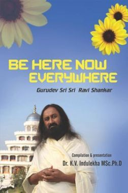 Be Here Now Everywhere