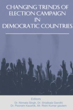 Changing Trends Of Election Campaign In Democratic Countries
