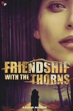Friendship With The Thorns